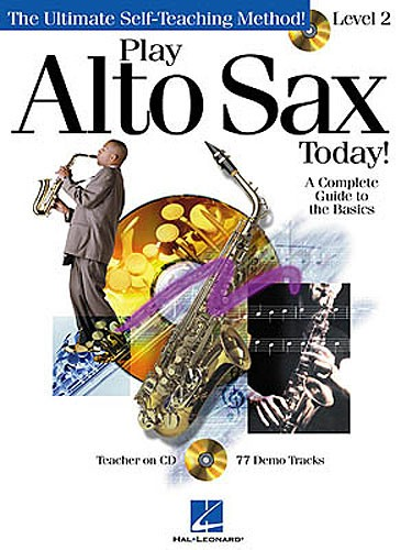 ALTO SAXOPHONE PACK: Pay alto sax today:  BOOK + CD Method LEVEL 2